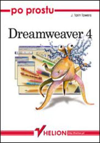 Okładka książki Po prostu Dreamweaver 4