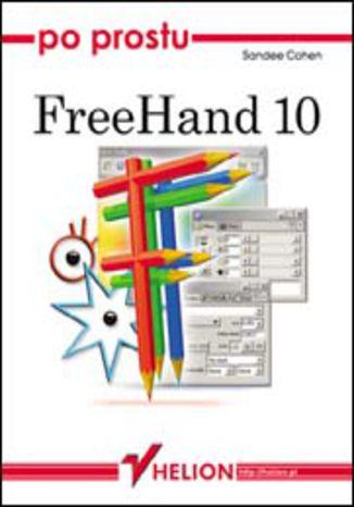 Okładka książki/ebooka Po prostu FreeHand 10