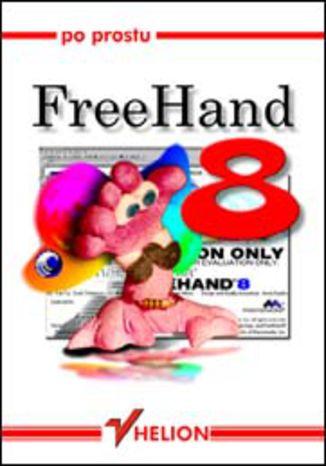 Okładka książki/ebooka Po prostu FreeHand 8