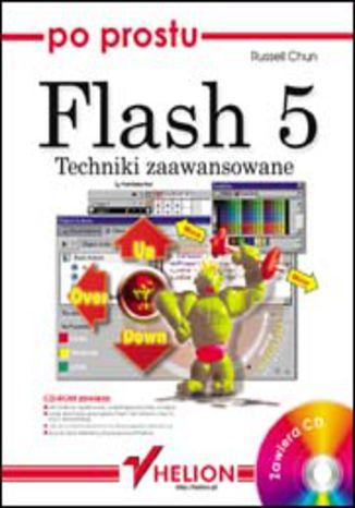 Okładka książki/ebooka Po prostu Flash 5. Techniki zaawansowane