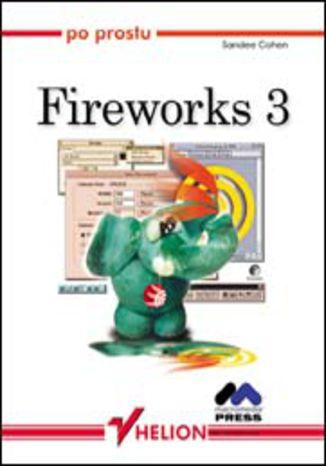 Okładka książki/ebooka Po prostu Fireworks 3