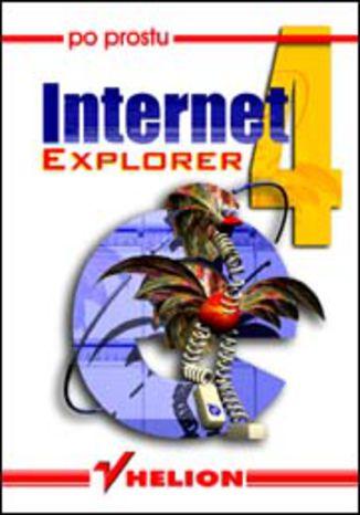 Okładka książki/ebooka Po prostu Internet Explorer 4