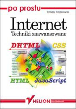 Okładka książki/ebooka Po prostu Internet. Techniki zaawansowane
