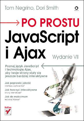 Okładka książki/ebooka Po prostu JavaScript i Ajax. Wydanie VII