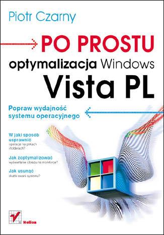 Okładka książki/ebooka Po prostu optymalizacja Windows Vista PL