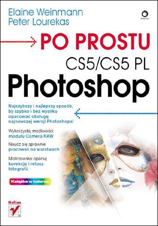 Okładka książki/ebooka Po prostu Photoshop CS5/CS5 PL