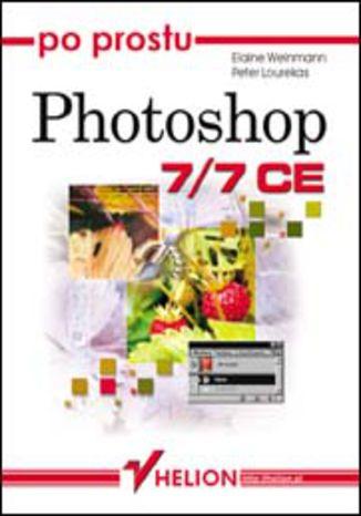 Okładka książki/ebooka Po prostu Photoshop 7/7 CE