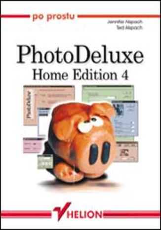 Okładka książki/ebooka Po prostu PhotoDeluxe (Home Edition 4)