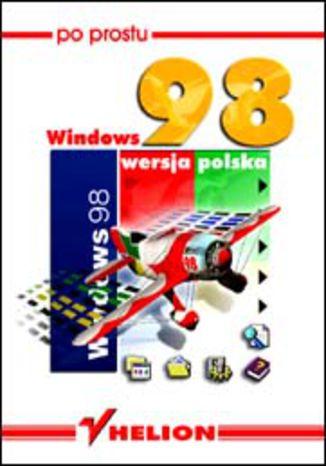 Okładka książki/ebooka Po prostu Windows 98 PL