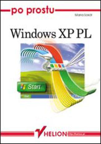 Okładka książki/ebooka Po prostu Windows XP PL