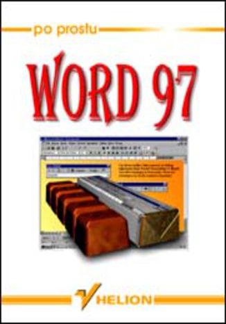 Okładka książki/ebooka Po prostu Word 97