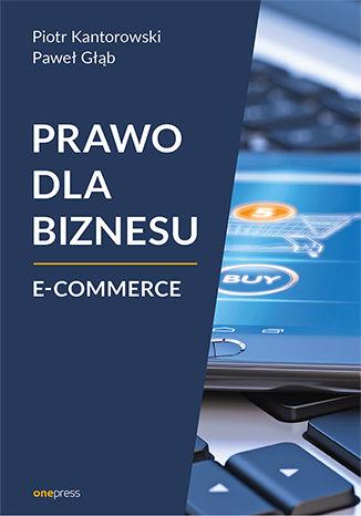 Okładka książki/ebooka Prawo dla biznesu. E-commerce