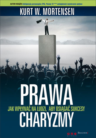 Okładka książki/ebooka Prawa charyzmy. Jak wpływać na ludzi, aby osiągać sukcesy