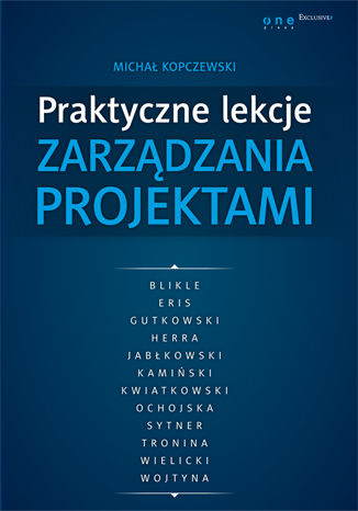 Okładka książki/ebooka Praktyczne lekcje zarządzania projektami