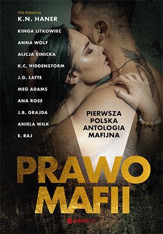 Okładka książki/ebooka Prawo mafii. Pierwsza polska antologia mafijna