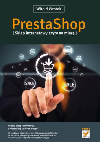 Okładka książki/ebooka PrestaShop. Sklep internetowy szyty na miarę