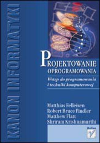 Okładka książki/ebooka Projektowanie oprogramowania. Wstęp do programowania i techniki komputerowej