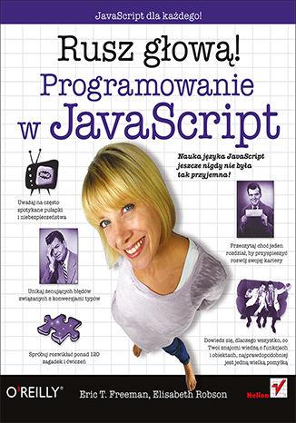 Okładka książki/ebooka Programowanie w JavaScript. Rusz głową!