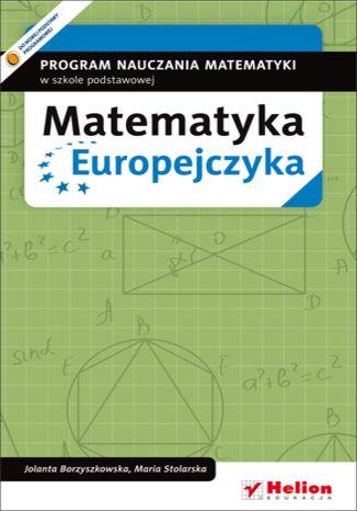Okładka książki Matematyka Europejczyka. Program nauczania matematyki w szkole podstawowej