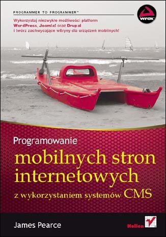 Okładka książki Programowanie mobilnych stron internetowych z wykorzystaniem systemów CMS