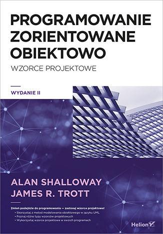 Okładka książki/ebooka Programowanie zorientowane obiektowo. Wzorce projektowe. Wydanie II
