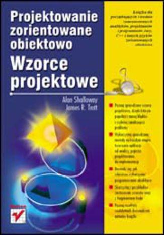 Okładka książki/ebooka Projektowanie zorientowane obiektowo. Wzorce projektowe