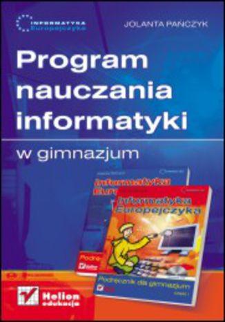 Okładka książki Informatyka Europejczyka. Program nauczania informatyki w gimnazjum