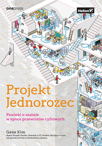 Okładka książki/ebooka Projekt Jednorożec. Powieść o szansie w epoce przewrotów cyfrowych