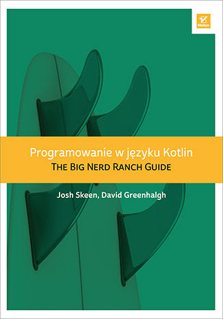 Ebook Programowanie w języku Kotlin. The Big Nerd Ranch Guide