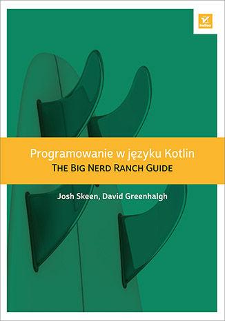 Okładka książki Programowanie w języku Kotlin. The Big Nerd Ranch Guide