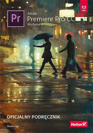 Okładka książki Adobe Premiere Pro CC. Oficjalny podręcznik. Wydanie II