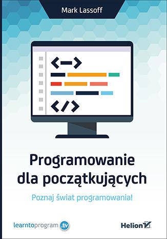 Okładka książki/ebooka Programowanie dla początkujących