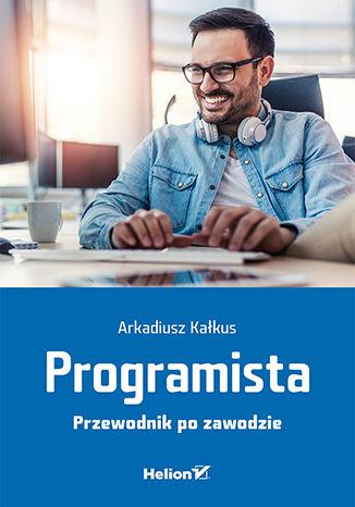 Okładka książki Programista. Przewodnik po zawodzie