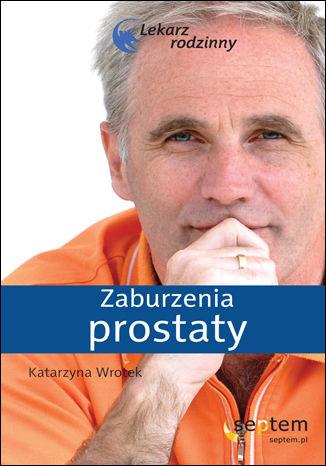Okładka książki Zaburzenia prostaty. Lekarz rodzinny