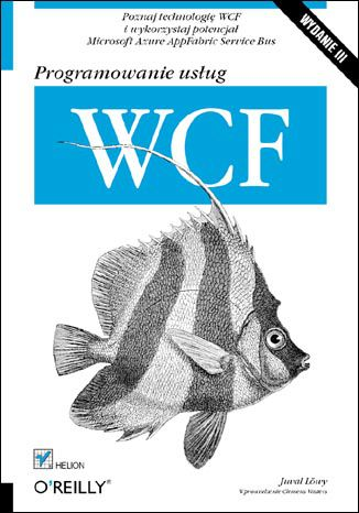 Okładka książki/ebooka Programowanie usług WCF. Wydanie III