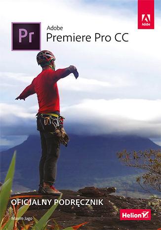 Okładka książki/ebooka Adobe Premiere Pro CC. Oficjalny podręcznik