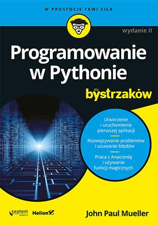 Okładka książki Programowanie w Pythonie dla bystrzaków. Wydanie II