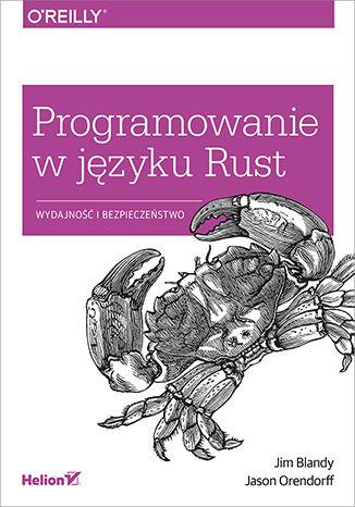 Okładka książki Programowanie w języku Rust. Wydajność i bezpieczeństwo