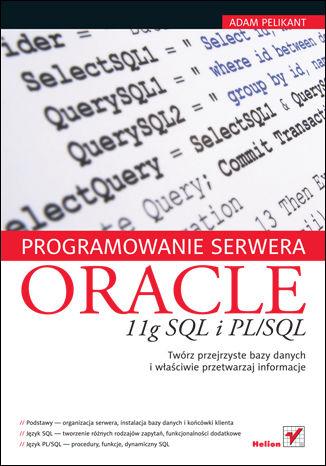Okładka książki Programowanie serwera Oracle 11g SQL i PL/SQL