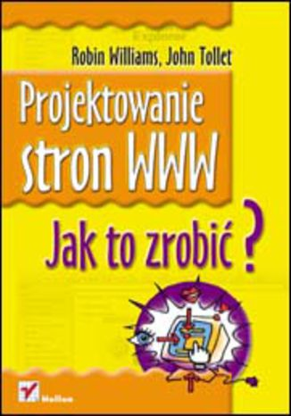 Okładka książki Projektowanie stron WWW. Jak to zrobić?
