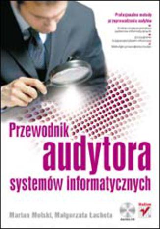 Okładka książki/ebooka Przewodnik audytora systemów informatycznych