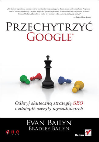 Okładka książki Przechytrzyć Google. Odkryj skuteczną strategię SEO i zdobądź szczyty wyszukiwarek