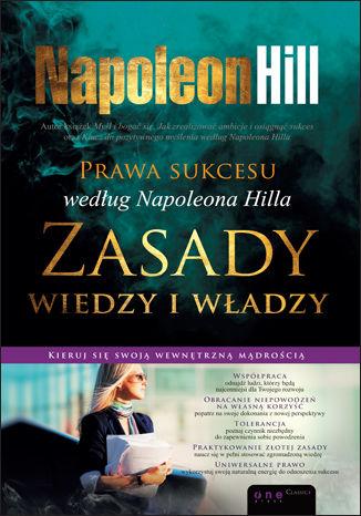 Okładka książki Prawa sukcesu według Napoleona Hilla. Zasady wiedzy i władzy