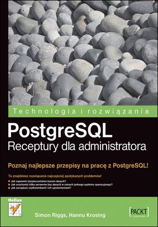 Okładka książki/ebooka PostgreSQL. Receptury dla administratora