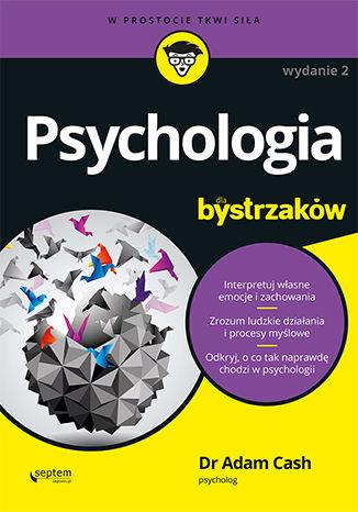 Okładka książki Psychologia dla bystrzaków. Wydanie II
