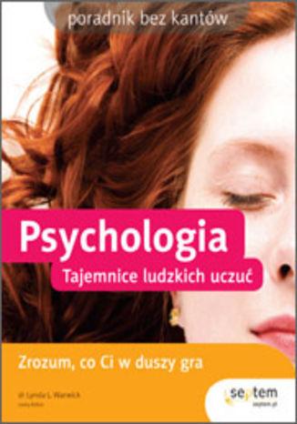 Psychologia. Tajemnice ludzkich uczuć