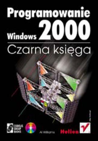 Okładka książki Programowanie Windows 2000. Czarna księga