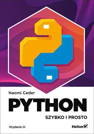 Okładka książki/ebooka Python. Szybko i prosto. Wydanie III