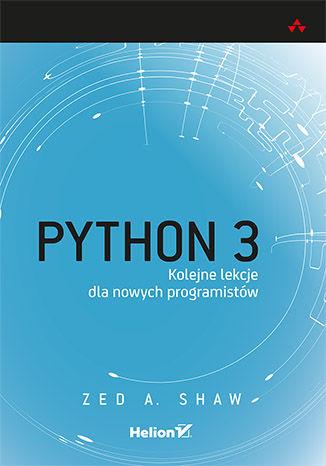 Okładka książki/ebooka Python 3. Kolejne lekcje dla nowych programistów