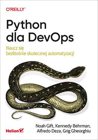 Okładka książki/ebooka Python dla DevOps. Naucz się bezlitośnie skutecznej automatyzacji